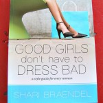 Good Girls Don't Have to Dress Bad Review {and GIVEAWAY}