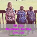 10 Little Routines for the New School Year @ www.walkinginhighcotton.net