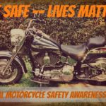 May 2013–National Motorcycle Safety Awareness Month