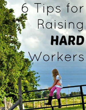 6 Tips for Raising Hard Workers @ Walking in High Cotton