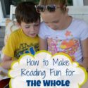 How to make reading fun for the whole family--using multi-media and read alouds...via Walking in High Cotton