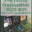 Everything Organization {BLOG HOP} @ Walking in High Cotton {www.walkinginhighcotton.net} A few simple favorites for the not-over-orgainzed household!