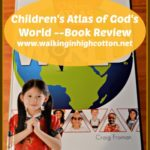 Children's Atlas of God's World — Book Review