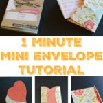 Quick 1 Minute Mini Envelope Tutorial