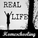 Real Life Homeschooling — Teaching Through Everyday Conversation