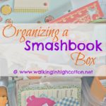Organizing a Smashbook Box…and More Journaling Pages