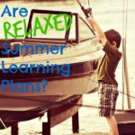 What ARE Relaxed Summer Learning Plans?