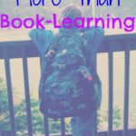 Kids Need More Than Book-Learning
