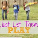 Just let them play...it's good for them! (via Walking in High Cotton)
