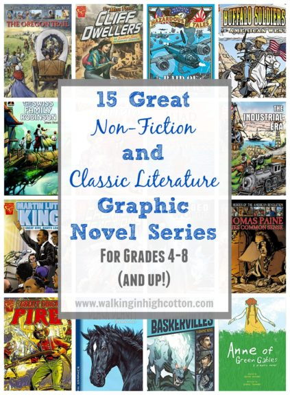 15 great Non-Fiction and Classic Literature graphic novel series for grades 4-8. Full-color, engaging text, comic book style that upper elementary and middle school kids will enjoy reading. via Walking in High Cotton