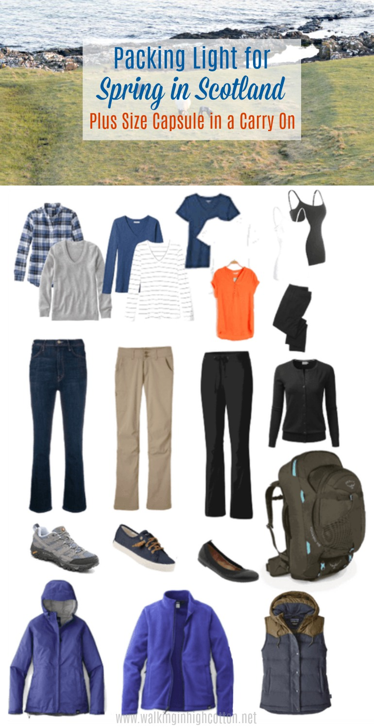 Packing Light for Scotland in Spring: A Plus Size Capsule in a Carry On. Covering 3 seasons of weather in one week, while visiting the Highlands and Edinburgh. Via Walking in High Cotton