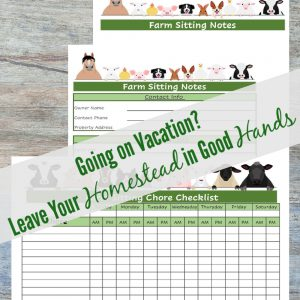 Farm sitting checklist, including contact info and notes sheet