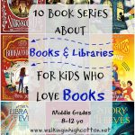 10 Book Series About Library Adventures for Middle-Grade Readers